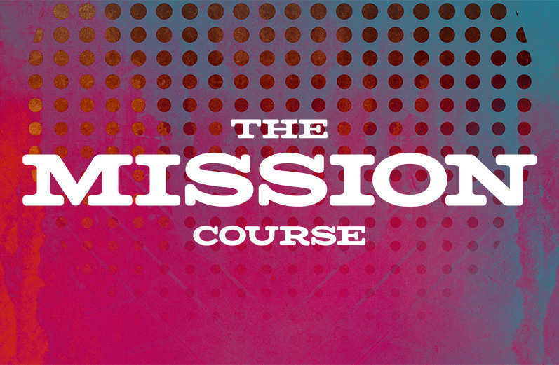 The Mission Course