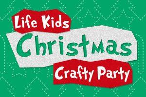 Life Kids Christmas Crafty Party @ Life Church | England | United Kingdom