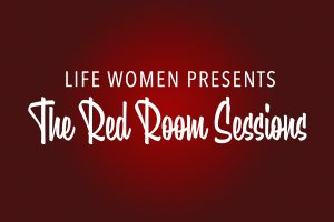 Life Women: Red Room Sessions