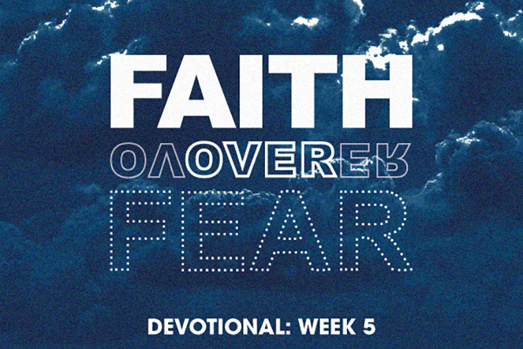 Faith over Fear 5