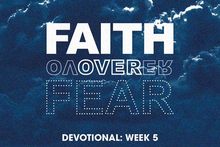 Faith over Fear 5